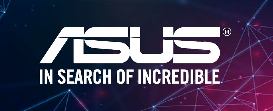 ASUS IN SEARCH OF INCREEDIBLE